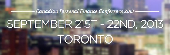 Canadian Personal Finance Conference 2013 #CPFC13